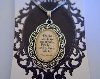 William Shakespeare - Macbeth - Witches quote necklace