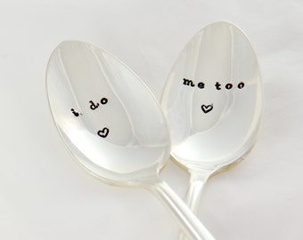 i do me too wedding spoon -Hand stamped- wedding gifts- anniversary gifts.