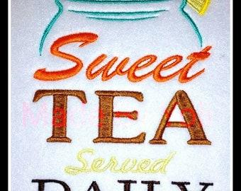 Sweet Tea 5 x 7  Embroidery Design Digitized