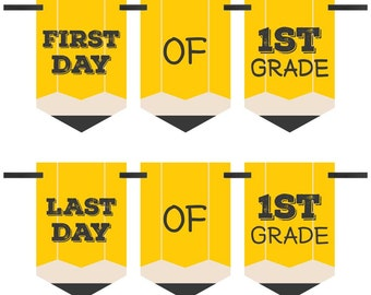 1st Grade - First and Last Day of School - Bunting Banner Photo Prop