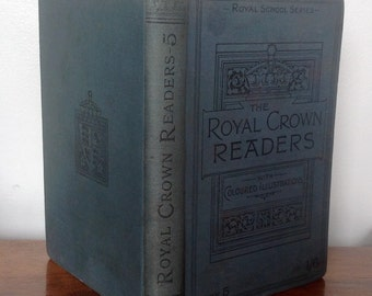 Antique Book.The Royal Crown Readers, Book Five. 1896.