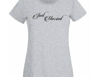 Womens T-Shirt with Quote Just Married / Bride and Groom Wedding Day Shirts / Custom Marriage Gift Shirt + Free Random Decal Gift!