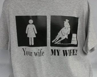 My wife your wife barrel racing wife shirt I love my wife,
