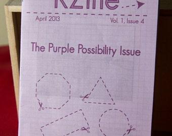 KZine; Vol. 1, Issue 4: The Purple Possibility Issue, Zine, Arts Zine