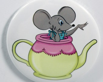 Teapot Mouse Alice in Wonderland Pin back Button Or Magnet