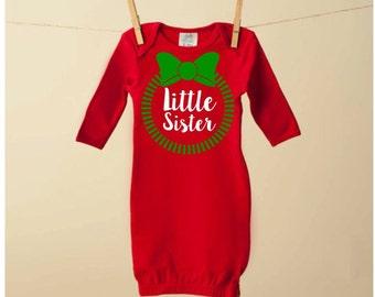 Newborn Girl Christmas Dress - Newborn Christmas Gown - Little Sister - Christmas Shirt