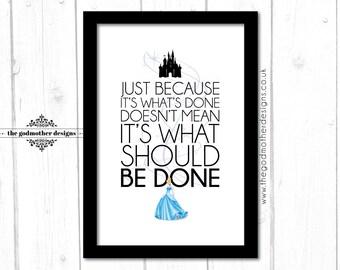 Cinderella - Disney Character Quote  - Typography - PRINT
