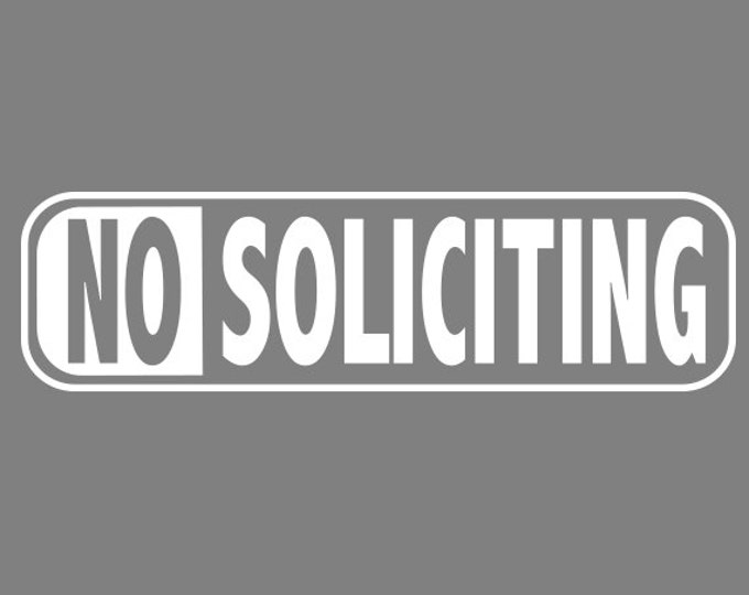 No Soliciting Vinyl Decal Sticker