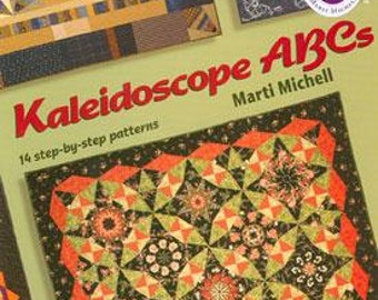 Quilt Book by Marti Michell - Kaleidoscope Abcs