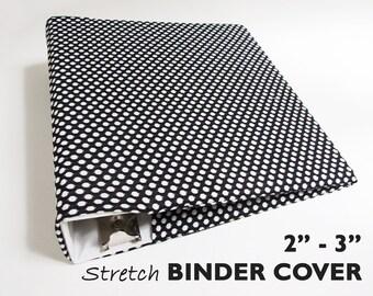 "Stretch Binder Cover BLACK and WHITE DOTS, 2""-3"" Ring Binder, Notebook Cover, Scrapbook Album, Recipe Binder, Planner Cover, Planner Binder"