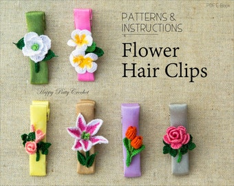 Crochet Hair Clips Pattern Collection - Crochet Baby Hair Accessory Pattern - Crochet Toddler Hair Clips - Crochet Flower Hair Clips