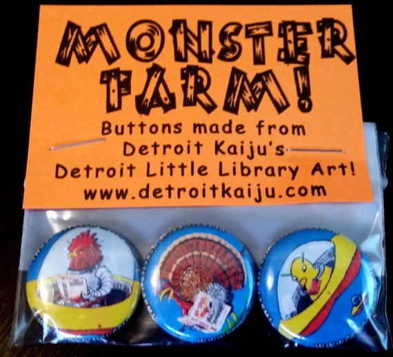 "Pete Coe's Detroit Kaiju MONSTER FARM 1"" Pinback Button Set of 3 Monsters: Space Chickens! Turkey! Rooster!"