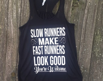 Slow runners make fast runners
