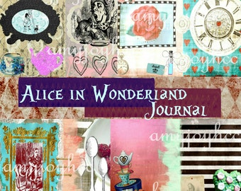 Alice in Wonderland Journal   Printable Journal Paper  Scrapbooking   Junk Journal  Ephemera   Mixed Media Art   Junk journal kit