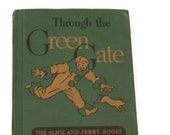 Through the Green Gate Vintage Book - Vintage Children's Book - Early Reader Book - Vintage Schoolbook - Basic Reader - Easy to Read Book