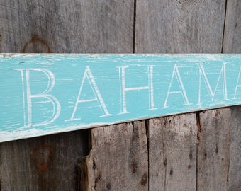 Large Bahamas Caribbean sign on salvaged barn wood hand-painted distressed rustic MADE 2 ORDER