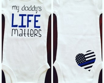 Police lives matter. Baby police officer. Police officer. Hero baby. Career baby. My daddy's life matters.