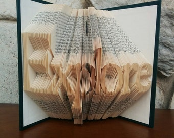 Explore - Folded Book Art - Fully Customizable, Adventure, Outdoors, Explorer