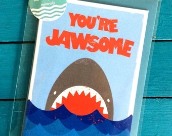 You're Jawsome Shark Blank Greetings Card