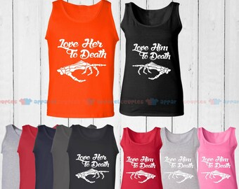 Love Her to Death & Love Him to Death - Matching Couple Tank Top - His and Her Tank Tops - Love Tank Tops