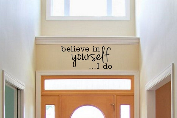 Believe In Yourself I Do Wall Decal by LighthouseDecals