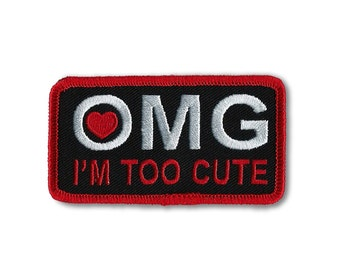 EMBROIDERY PATCH, Embroidered Patch, OMG I'm Too Cute, For Baby Leather Vest, For Kid's Leather Vest, Motorcycle Vest, Too Cute