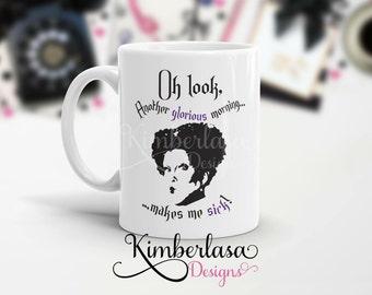 hocus pocus mug | another glorious morning | witch mug | halloween mug | sanderson sister | winifred | winnie | sarcastic mug