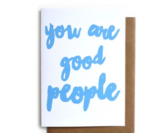 Good People Card | Bestie Thank You Card | Cute Coworker Card | Thinking of You | Card for Best Friend | Card for Girlfriend
