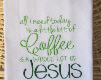 Dish Towel Christian, Jesus, Coffee, Christian Flour Sack Towel, Christian Tea Towel, Prayer