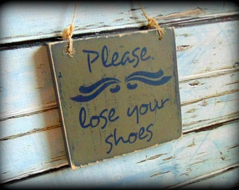 Please lose your shoes sign, Remove Shoes Sign, Wall Door Hanger,Mud Room Decor,Custom Wood Sign,No Shoes,Remove Shoes At Door,Handmade Sign