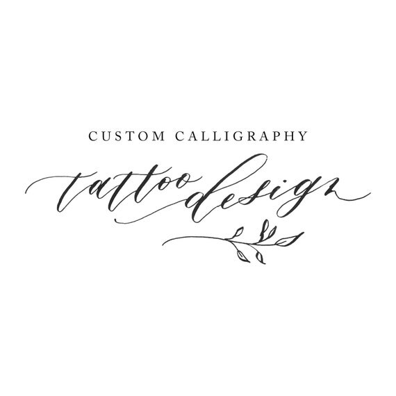 Items Similar To Calligraphy Tattoo Design On Etsy