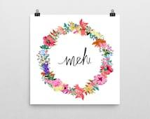 meh poster, meh print, quote print, floral print, sarcastic print, sarcastic art, sarcastic poster, meh type, typography, floral print