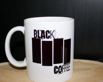 "Black Flag inspired Coffee Mug ""Black Coffee"""