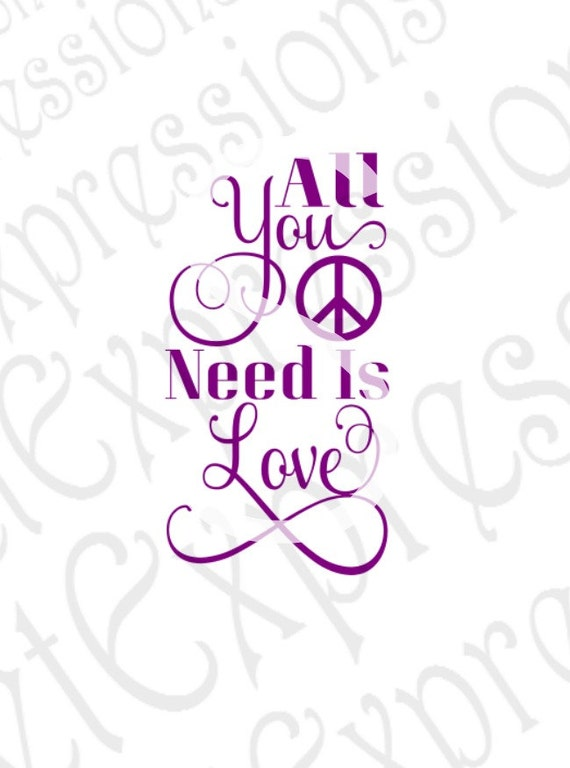 Download All You Need Is Love Svg Peace Sign Svg Love Svg Digital