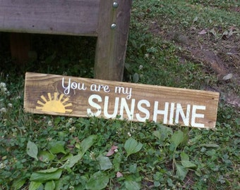 "Rustic ""You are my SUNSHINE"" Sign - Reclaimed Wood Sign, Hand-Painted Wood Sign, Rustic Wall Art, Sunshine, Handmade"