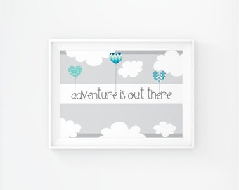 Gender neutral Nursery art - Adventure is out there - Nursery Printable - Nursery wall art - Blue and gray  Nursery decor - Digital download