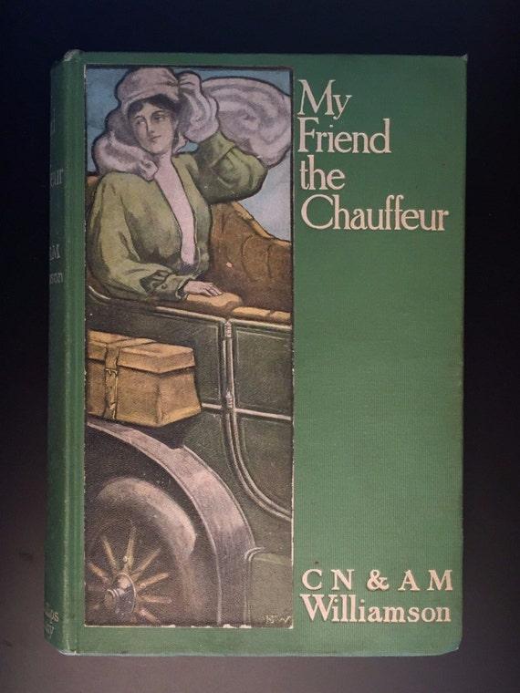 My Friend the Chauffeur, ...
