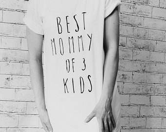 Best Mommy of 3 kids, Organic  Clothes, Woman shirt, Hand painted,T-shirt,