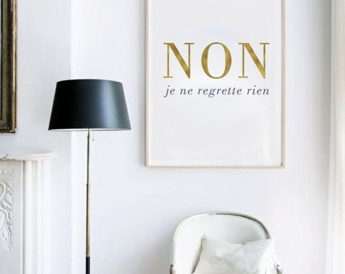 Non Je Ne Regrette Rien Printable Poster / Edith Piaf Poster / 50X70 / A4 Poster / French Quote Wall Art