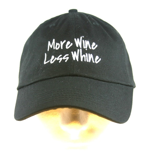 More Wine Less Whine - Polo Style Ball Cap (available in different colors)