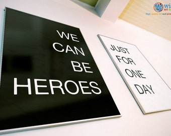 David Bowie - We can be Heroes - Clean, minimalist, typographic lyrics poster print