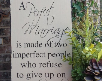 A Perfect Marriage, Perfect Marriage Sign, Wedding Sign, hand painted sign, wood sign saying, wood sign Wedding Gift