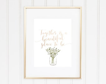 Together Is A Beautiful Place To Be, Real Foil Print, Home Decor, Family,