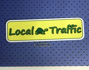 Local Traffic Bumper Sticker