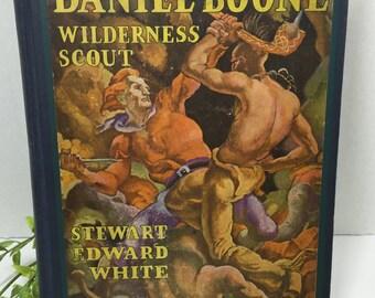 1922 Daniel Boone Wilderness Scout by Stewart Edward White