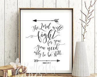 The Lord will fight for you print, Printable christian wall art decor, Exodus 14 14, Framed Bible verses for the wall, Calligraphy quote art