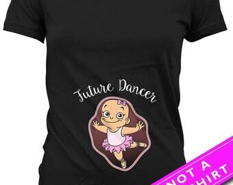 Pregnancy Announcement T Shirt Pregnancy Reveal Maternity Gift For Dancer Future Dancer Shirt Maternity TShirts Ladies Tee MAT-673