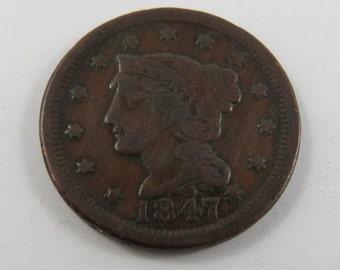 U.S. 1847 Braided Hair One Cent Coin.