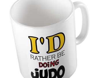 I'd Rather Be Doing JUDO Mug