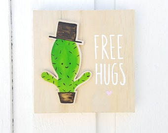 CACTUS FREE HUGS - Wall Sign Wood Plaque - Sign - Funny, Cute, Beachy, Rustic - Home Decor, Bedroom, Gift for Her/Him, Birthday, Summer